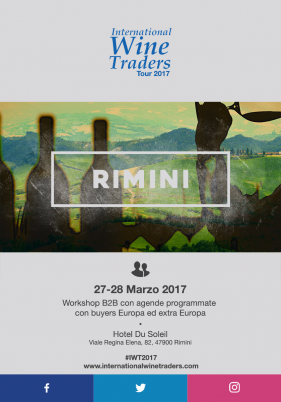 WineWorkshop B2B International Wine Traders 27 e 28 Marzo 2017 Rimini